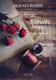 okładka Szpulki losów, Ebook | Renata Kosin