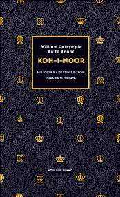 okładka Koh-i-Noor, Ebook | William Dalrymple, Anita Anand