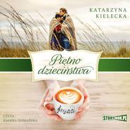 okładka Piętno dzieciństwa, Audiobook | Katarzyna Kielecka