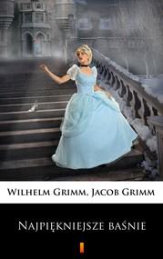 okładka Najpiękniejsze baśnie, Ebook | Wilhelm Grimm, Jacob Grimm
