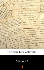 okładka Słówka, Ebook   Tadeusz Boy-Żeleński