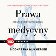okładka Prawa medycyny. Zapiski z niepewnego terenu, Audiobook | Siddhartha Mukherjee