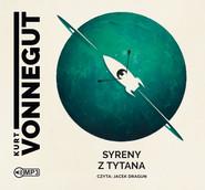 okładka Syreny z Tytana, Audiobook | Kurt Vonnegut