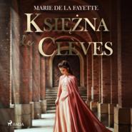 okładka Księżna de Clèves, Audiobook   de La Fayette Marie