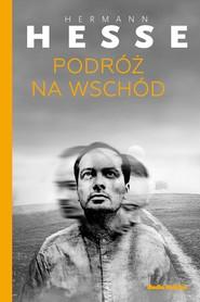 okładka Podróż na Wschód, Ebook | Hermann  Hesse