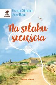 okładka Na szlaku szczęścia, Ebook   Graeme Simsion, Anne Buist