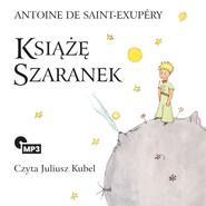 okładka Książę Szaranek, Audiobook | de Saint Exupery Antoine