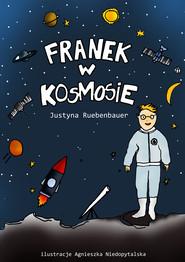 okładka Franek w kosmosie, Ebook | Justyna Ruebenbauer