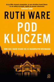 okładka Pod kluczem, Ebook | Ruth Ware