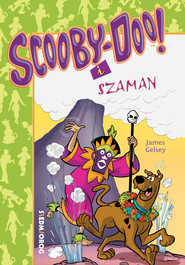 okładka Scooby-Doo i Szaman. , Ebook | James Gelsey