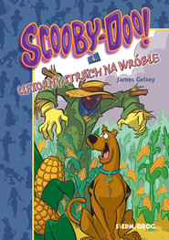 okładka Scooby-Doo! I Upiorny strach na wróble. , Ebook | James Gelsey