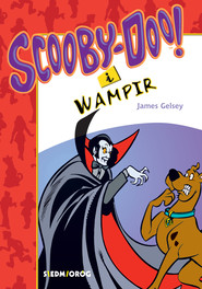 okładka Scooby-Doo! I Wampir. , Ebook | James Gelsey