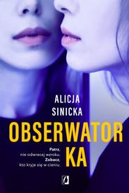okładka Obserwatorka, Audiobook | Alicja Sinicka