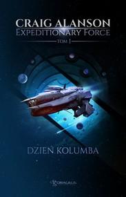 okładka Expeditionary Force. Tom 1. Dzień Kolumba. , Ebook | Craig Alanson