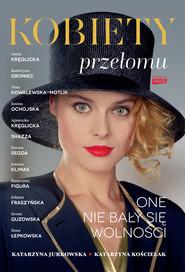 okładka Kobiety przełomu, Ebook | Katarzyna Jurkowska, Katarzyna Kościelak