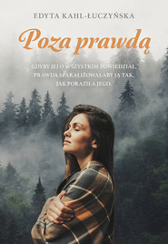 okładka Poza prawdą, Ebook   Kahl-Łuczyńska Edyta