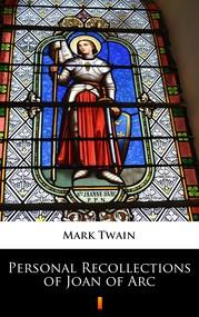 okładka Personal Recollections of Joan of Arc, Ebook   Mark Twain