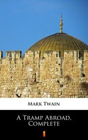 okładka A Tramp Abroad, Complete, Ebook   Mark Twain