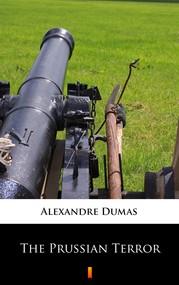 okładka The Prussian Terror, Ebook | Alexandre Dumas