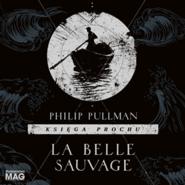 okładka La Belle Sauvage, Audiobook   Philip Pullman