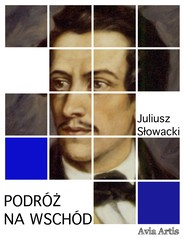 okładka Podróż na wschód, Ebook | Juliusz Słowacki