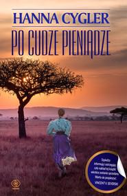 okładka Po cudze pieniądze, Ebook | Hanna Cygler