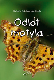 okładka Odlot motyla, Audiobook | Elżbieta Śnieżkowska-Bielak