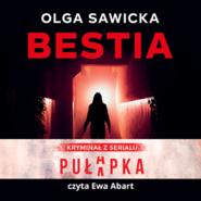 okładka Bestia, Audiobook   Sawicka Olga