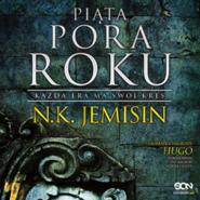 okładka Piąta pora roku, Audiobook | K. Jemisin Nora