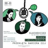 okładka Przeklęta bariera cz. 1, Audiobook | Chmielewska Joanna