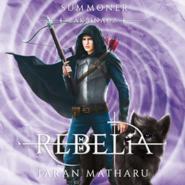 okładka Summoner. Zaklinacz. Tom czwarty: Rebelia, Audiobook | Taran Matharu