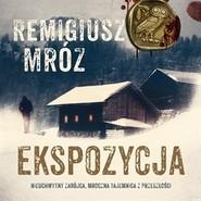 okładka Ekspozycja, Audiobook | Remigiusz Mróz