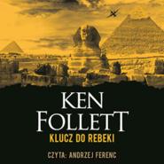 okładka Klucz do Rebeki, Audiobook | Ken Follett