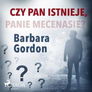 okładka Czy pan istnieje, panie mecenasie?, Audiobook   Gordon Barbara