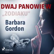 """okładka Dwaj panowie w """"Zodiaku"""", Audiobook   Gordon Barbara"""