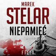 okładka Niepamięć. Tom 1, Audiobook | Marek Stelar