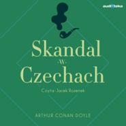 okładka Skandal w Czechach, Audiobook | Arthur Conan Doyle