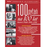 okładka 100 pytań na 100 lat historii Polski, Audiobook   autor zbiorowy