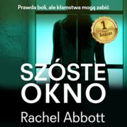 okładka Szóste okno, Audiobook | Rachel Abbott