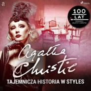 okładka Tajemnicza historia w Styles, Audiobook | Agatha Christie