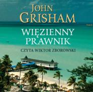 okładka Więzienny prawnik, Audiobook   John  Grisham