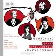okładka Wszystko czerwone, Audiobook | Chmielewska Joanna