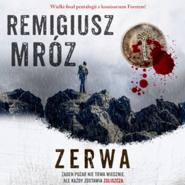 okładka Zerwa, Audiobook | Remigiusz Mróz