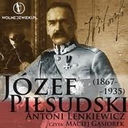okładka Józef Piłsudski (1867-1935), Audiobook | Lenkiewicz Antoni