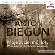 okładka Moje życie, mój los, Audiobook | Biegun Antoni