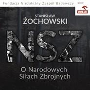 okładka O Narodowych Siłach Zbrojnych, Audiobook | Żochowski Stanisław