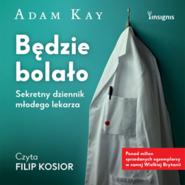 okładka Będzie bolało, Audiobook | Kay Adam