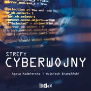 okładka Strefy Cyberwojny, Audiobook   Agata  Kaźmierska