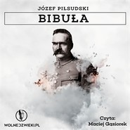 okładka Bibuła, Audiobook | Józef Piłsudski