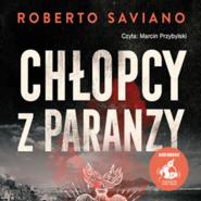 okładka Chłopcy z paranzy, Audiobook | Roberto Saviano